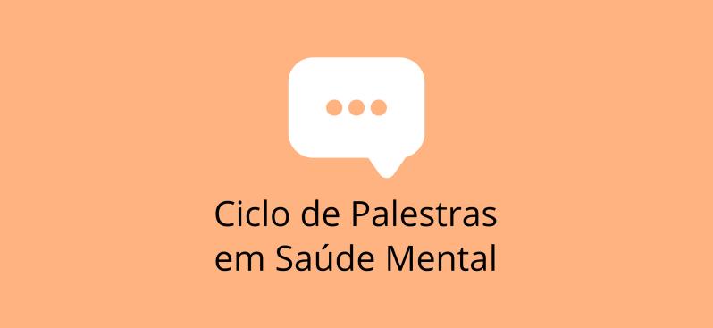 Ciclo de Palestras em SaúdeMental