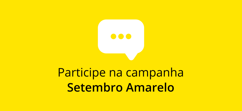 Participe na campanha SetembroAmarelo